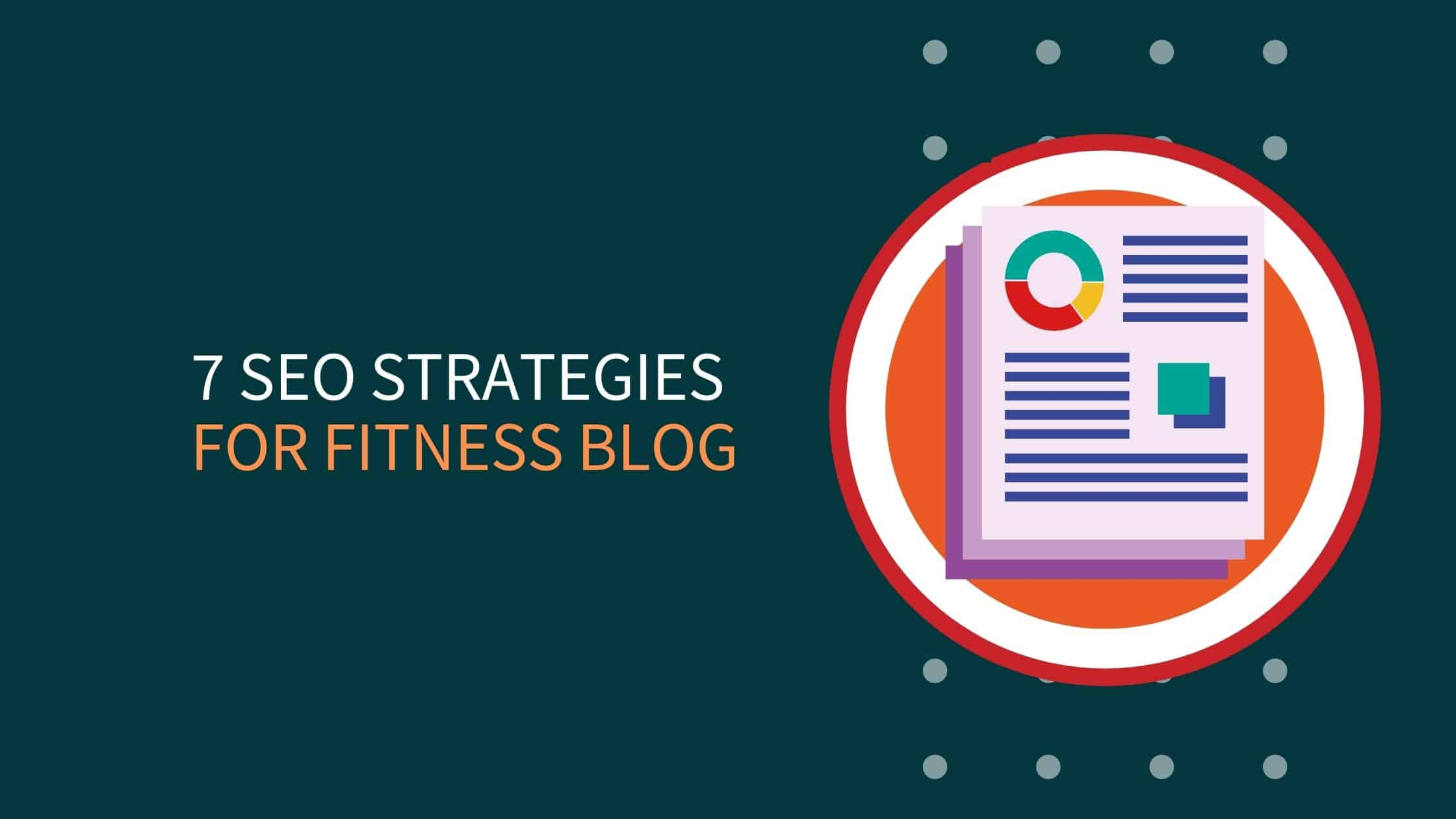 7 Best SEO Strategies For Fitness Business Owners
