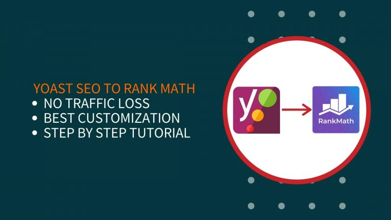 How To Migrate From Yoast SEO To Rank Math?
