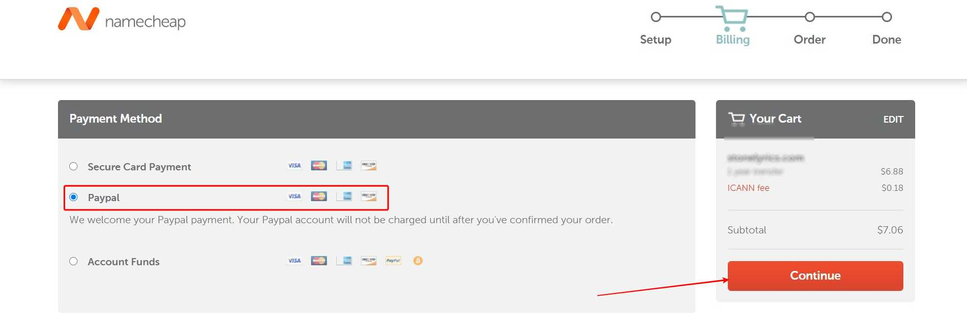 Select your payment method in my case I'm usingPayPal> Click Continue