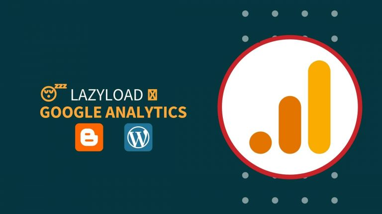 How To Lazyload Google Analytics In Blogger & WordPress?